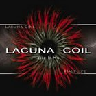 LACUNA COIL The EPs: Lacuna Coil / Halflife album cover