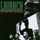 LAIBACH The John Peel Sessions album cover