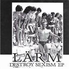 LÄRM Destroy Sexism EP album cover
