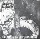 LAST DAYS OF HUMANITY 138 Minutes Body Disposal / Gory Human Pancake album cover