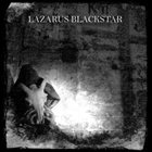 LAZARUS BLACKSTAR Tomb Of Internal Winter album cover