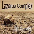 LAZARUS COMPLEX (IN) The Cleansing album cover