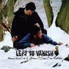 LEFT TO VANISH Buried Alive In A Grave of Your Own Mistakes album cover