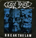 LESS HAZE Break The Law album cover