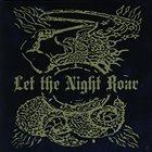 LET THE NIGHT ROAR Let The Night Roar album cover