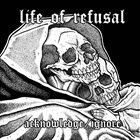 LIFE OF REFUSAL Acknowledge/Ignore album cover