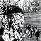 LIFE SET STRUGGLE Bronson 335 / Life Set Struggle album cover