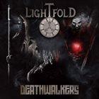 LIGHTFOLD — Deathwalkers album cover