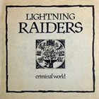 LIGHTNING RAIDERS Criminal World album cover