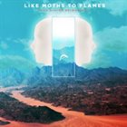 LIKE MOTHS TO FLAMES Dark Divine Reimagined album cover