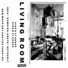 LIVING ROOM Living Room album cover