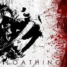 LOATHING We Are the Hunt album cover