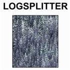 LOGSPLITTER 2005 album cover