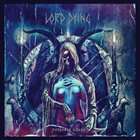 LORD DYING Poisoned Altars album cover