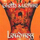 LOUDNESS Ghetto Machine album cover