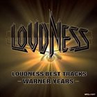 LOUDNESS Loudness Best Tracks - Warner Years album cover