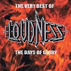 LOUDNESS The Very Best of Loudness - The Days of Glory album cover