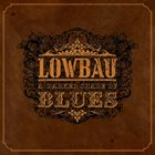 LOWBAU A Darker Shade Of Blues album cover