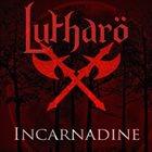 LUTHARÖ Incarnadine album cover