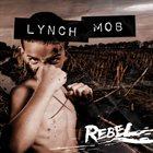 LYNCH MOB Rebel album cover