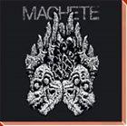 MACHETE Machete album cover