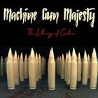 MACHINE GUN MAJESTY The Lethargy Of Custom album cover