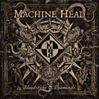 MACHINE HEAD Bloodstone & Diamonds Album Cover