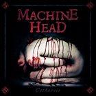 MACHINE HEAD Catharsis album cover