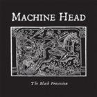 MACHINE HEAD The Black Procession album cover