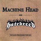 MACHINE HEAD The Black Procession Tour 2010 album cover