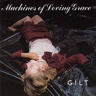 MACHINES OF LOVING GRACE Gilt album cover