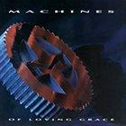 MACHINES OF LOVING GRACE Machines of Loving Grace album cover