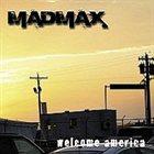 MAD MAX Welcome America album cover