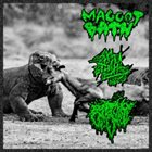 MAGGOT BATH Maggot Bath / Crack Addict Babies / Bong Full Of Cunt Juice album cover
