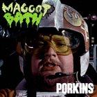 MAGGOT BATH Porkins album cover