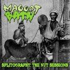 MAGGOT BATH Splitography: The Nut Sessions album cover