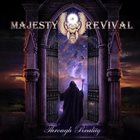 MAJESTY OF REVIVAL Through Reality album cover