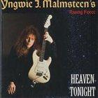 YNGWIE J. MALMSTEEN Heaven Tonight album cover