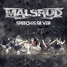 MALSRUD Speech Is Silver, Silence Is Gold album cover