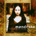MANDRAKE Calm the Seas album cover