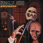 MANILLA ROAD Mystification album cover