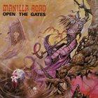 MANILLA ROAD Open the Gates album cover