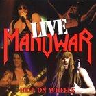 MANOWAR Hell on Wheels: Live album cover