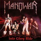 MANOWAR Into Glory Ride album cover