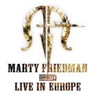 MARTY FRIEDMAN Exhibit A: Live In Europe album cover