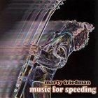 MARTY FRIEDMAN Music For Speeding album cover