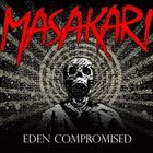 MASAKARI Eden Compromised album cover