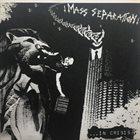 MASS SEPARATION ...In Crisis album cover
