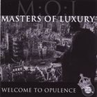 MASTERS OF LUXURY Welcome To Opulence album cover
