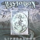 MASTODON Lifesblood album cover